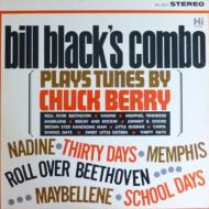 Bill Black Combo/Plays Blues & Plays Tunes By Chuck Berry