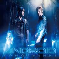 ANDROID (+DVD)[First Press Limited Edition]