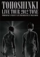 TOHOSHINKI LIVE TOUR 2012 -TONE -[3DVD / First Press Limited Edition]