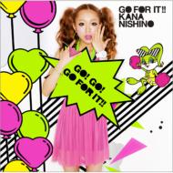 西野カナ/Go For It !! (+dvd)(Ltd)