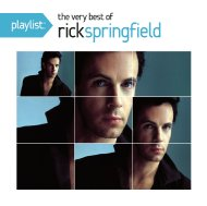 Playlist: The Very Best Of Rick Springfield