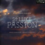 St Luke Passion: Mangersnes / Bergen Domkantori