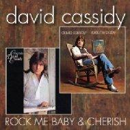 Rock Me Baby / Cherish