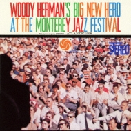 Woody Herman's Big New Herd At The Monterey Jazz Festival