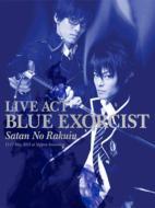 LIVE ACT 青の祓魔師 〜魔神の落胤〜