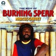Marcus Garvey: The Best Of Burning Spear