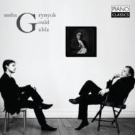 Sasha Grynyuk: Gulda & Gould: Original Piano Works