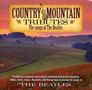 Country Mountain Tributes: Beatles