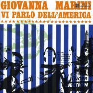 Giovanna Marini/Vi Parlo Dell'america