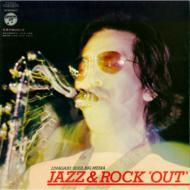 Jazz & Rock Out 真夏の夜のロック