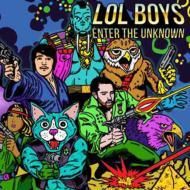 Lol Boys Enter The Unknown