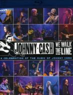 We Walk The Line: Acelebration Of The Music Of Johnny Cash