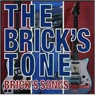 BRICK'S SONGS