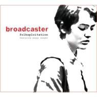 Broadcaster / Peggy Seeger/Folksploitation