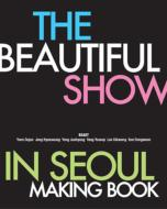 THE BEAUTIFUL SHOW IN SEOUL MAKING BOOK