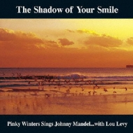 Shadow Of Your Smile 〜いそしぎ〜