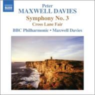 交響曲第3番、『クロス・レーン・フェア』 マクスウェル・デイヴィス&BBCフィル