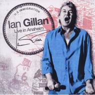 Live In Anaheim & Gillan's Inn