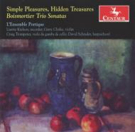 ボワモルティエ (1689-1755)/Simple Pleasures Hidden Treasures-trio Sonatas: L' Ensemble Portique