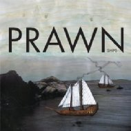 Prawn/Ships