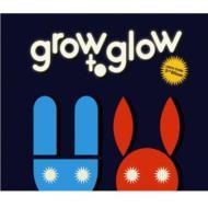 3集: Grow To Glow