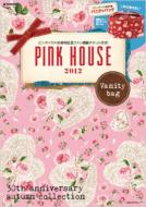 PINK HOUSE 2012 Vanity bag e-mook