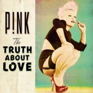 P!nk/Truth About Love
