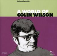 World Of Colin Wilson