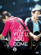 LIVE FILMS YUZU YOU DOME DAY2 -Minna, Dome Arigatou