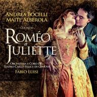 『ロメオとジュリエット』全曲 ボチェッリ、アルベローラ、ルイージ&カルロ・フェリーチェ劇場(2012 ステレオ)(2CD)