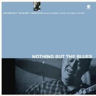 Nothing But The Blues (180グラム重量盤)