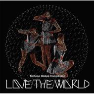 "Perfume Global Compilation""LOVE THE WORLD"" 【通常盤】"