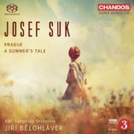 交響詩『夏のおとぎ話』、交響詩『プラハ』 ビエロフラーヴェク&BBC交響楽団