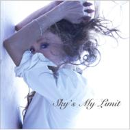Sky's My Limit (+DVD)【初回限定盤】