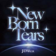 New Born Tears