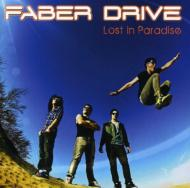 Faber Drive/Lost In Paradise