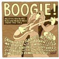 Boogie: Australian Blues R & B & Heavy Rock From 70s