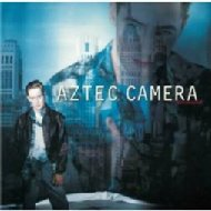 Aztec Camera/Dreamland (Dled)