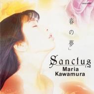 「春の夢」Sanctus +2