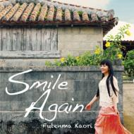 Smile Again (+DVD)【初回限定盤】