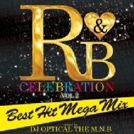 R & B Celebration -best Hit Mega Mix-