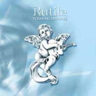 Rutile [ルチル]
