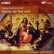 ハンマーシュミット:教会合唱曲集、ローゼンミュラー:マニフィカト アルノルト&グリ・スカルラッティスティ