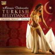 Turkish Bellydance -Desert Night Dance