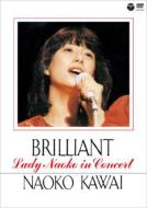 BRILLIANT -Lady Naoko in Concert