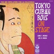 TOKYO CUBAN BOYS ON STAGE �`��{�̌ÓT�|�p�`