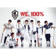 1st Single: We, 100%