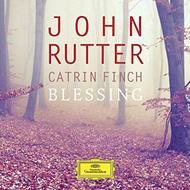 Blessing〜ジョン・ラター:作品集 カトリン・フィンチ(ハープ)、シンフォニア・カムリ