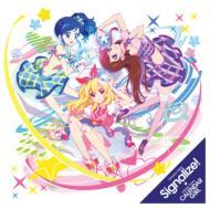 「Signalize!」「カレンダーガール」 / TVアニメ『アイカツ!』OP&ED主題歌