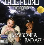 Bizzy Bone & Bad Azz